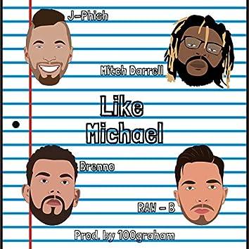 Like Michael (feat. J-Phish, Brenno & Raw - B)