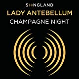 Champagne Night (From Songland)