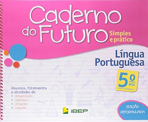 Caderno do Futuro. Língua Portuguesa. 5º Ano
