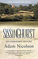Sissinghurst: An Unfinished History