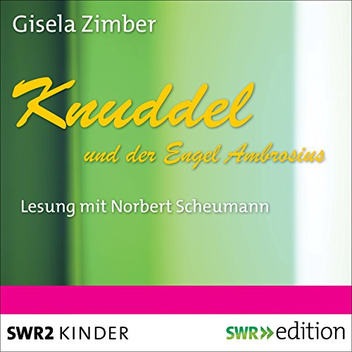 Knuddel und der Engel Ambrosius audiobook cover art