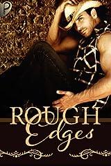 Rough Edges: Volume 1 Paperback