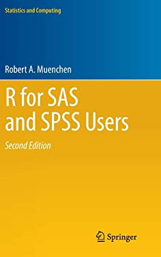 R for SAS and SPSS Users (Statistics and Computing)