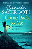Come Back to Me (A Seal Island novel): A gripping love story from the author of THE ITALIAN VILLA