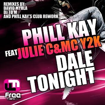 Dale Tonight Remixes