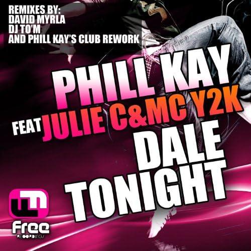 Phill Kay feat. Julie C & Mc Y2K