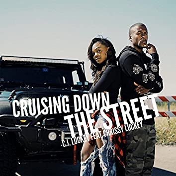 Cruising Down the Street (feat. Chrissy Luckey)