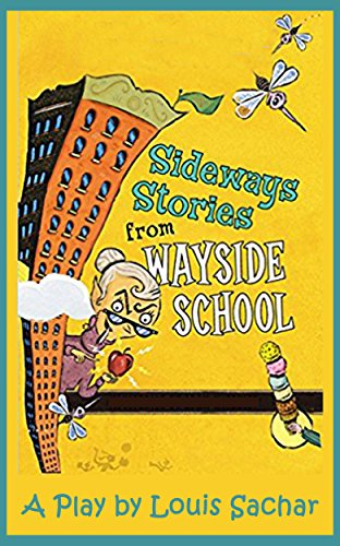 SIDEWAYS STORIES FROM WAYSIDE SCHOOL (Playsmith Book 2)