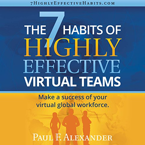 The 7 Habits of Highly Effective Virtual Teams audiobook cover art