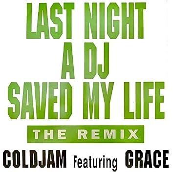 Last Night A DJ Saved My Life (The Remix)