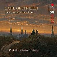 Oestreich: Horn Quartets & Trios