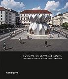 Love Me or Leave Me Alone (ART/BOOKS)