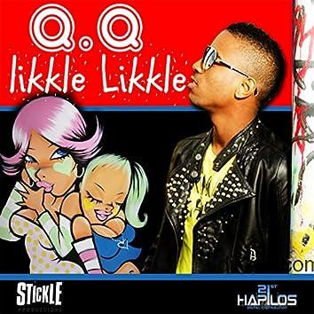 Likkle Likkle - Single
