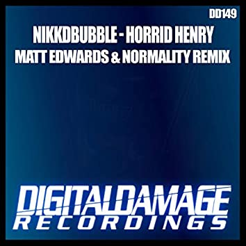 Horrid Henry (Normality & Matt Edwards Remix)