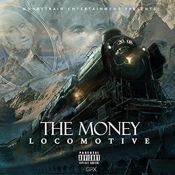 The Money Locomotive