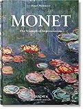 Monet. The Triumph of Impressionism: BU (Bibliotheca Univers