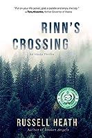 Rinn's Crossing: An Alaska Thriller