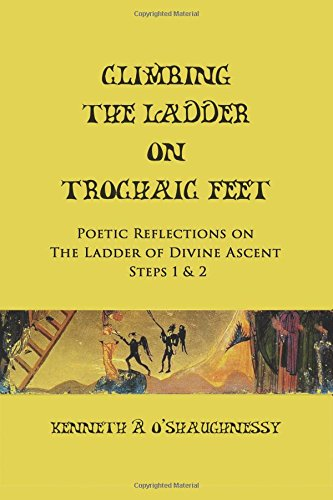 Climbing the Ladder on Trochaic Feet: Step 1: Poetic Reflections on The Ladder of Divine Ascent (Volume 1)