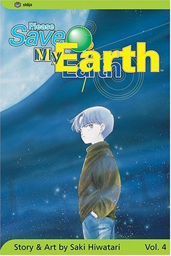 Please Save My Earth: Volume 4 (Please Save My Earth) by Saki Hiwatari (1-May-2004) Paperback