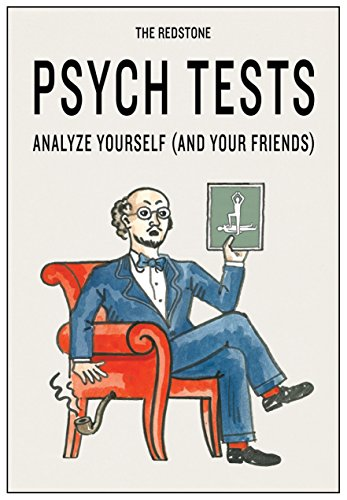 The Redstone Psych Tests: Analyze Yourself and Your Friends (Funny Psychology Gifts, Psychology Games, Gifts for Psychologists)