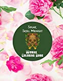 Sugar Skull Midnight Woman Coloring Book: Sugar Skull Midnight Coloring Book with Inspirational Designs for Adults, Seniors & Teens | Stress Management & Relaxation Collections to Blow your mind
