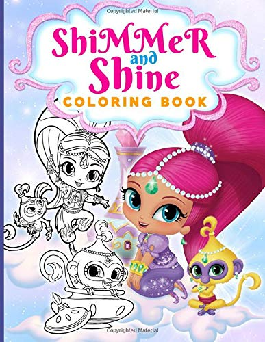 Shimmer And Shine Coloring Book: Unofficial High Quality Coloring Books For Adults And Kids With Exclusive Images