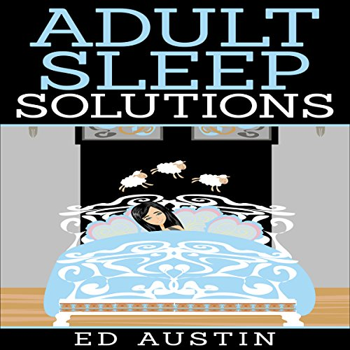 Adult Sleep Solutions audiobook cover art