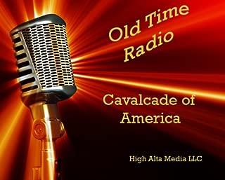 Cavalcade of America Old Time Radio