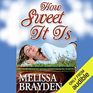 How Sweet It Is                   By:                                                                                                                                 Melissa Brayden                               Narrated by:                                                                                                                                 Felicity Munroe                      Length: 11 hrs and 6 mins     63 ratings     Overall 4.5