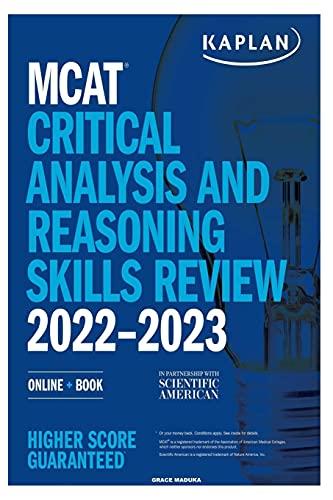 MCAT 2022-2023: Critical Analysis and Reasoning Skills Review