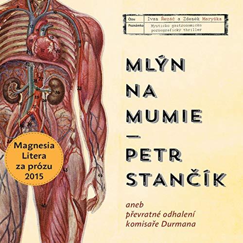 Mlýn na mumie Titelbild