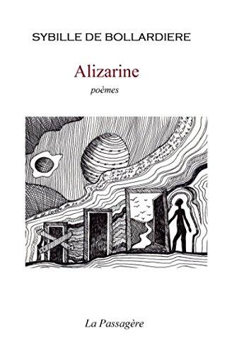 Alizarine: Poèmes