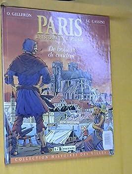 Paperback Paris: L'Histoire en Capitale (T 1 De Boue et de Cendres) (Tome 1) [French] Book