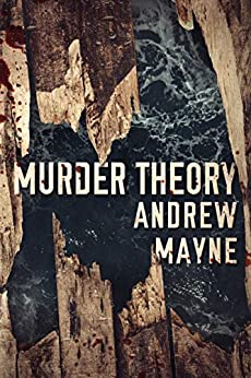 Murder Theory (The Naturalist Book 3) by [Andrew Mayne]