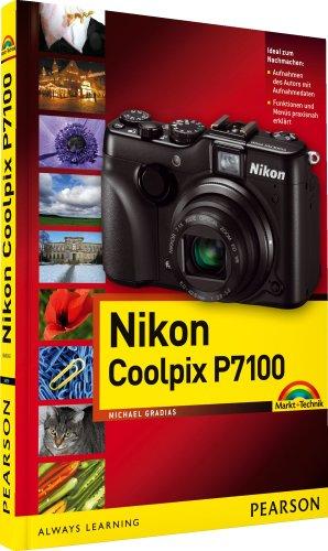 Nikon Coolpix P7100 - leicht und praxisnah erklärt (Kamerahandbücher)