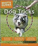 Dog Tricks (Idiot's Guides)