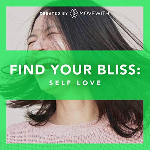 Find Your Bliss: Self Love  By  cover art