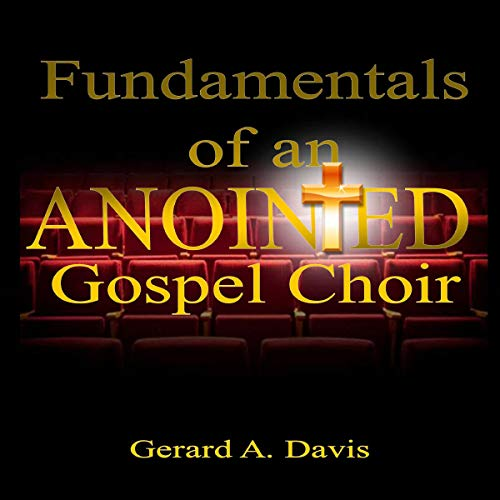 Fundamentals of an Anointed Gospel Choir cover art