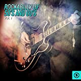 Rockabilly of 50's and 60's, Vol. 1