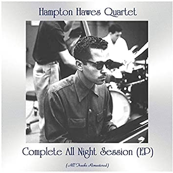 Complete All Night Session (Remastered 2021, Ep)
