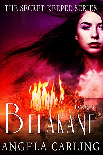 Book: Belakane - The Origin of The Secret Keeper Curse (The Secret Keeper Series Book 0) by Angela Carling