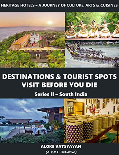 Destinations & Tourist Spots Visit Before You Die (South India Book 2) (English Edition)
