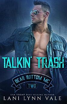 Talkin' Trash (The Bear Bottom Guardians MC Book 2) by [Lani Lynn Vale]