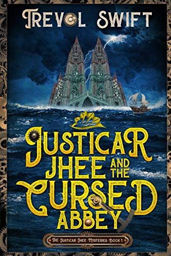 Justicar Jhee and the Cursed Abbey: 1