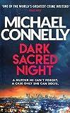 Dark Sacred Night - The Brand New Bosch and Ballard Thriller