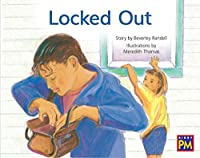 Locked Out: Leveled Reader, Blue Fiction Level 11, Grade 1 (Rigby Pm)
