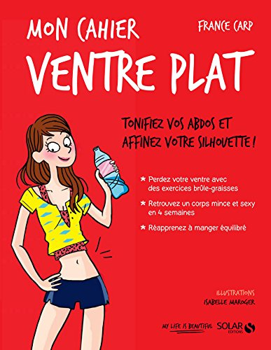 Mon cahier Ventre plat (French Edition)
