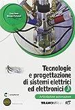 Tecnologie e progettazione di sistemi elettrici ed elettronici. Articolazione automazioni. Per le Scuole superiori. Con espansione online (Vol. 3)