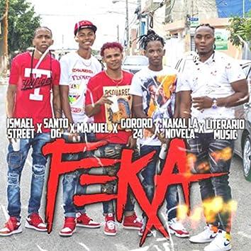 Feka (feat. Mamuel, Nakal la Novela, Gororo 24, Santo Og & Ismael Street)