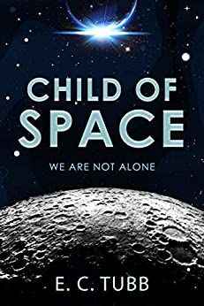 Child of Space by [E. C. Tubb, Philip Harbottle]